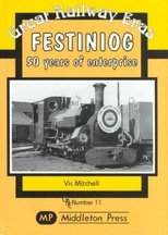 Festiniog, 50 Years of Enterprise