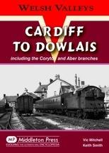 Cardiff to Dowlais (Cae Harris)