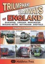 Triumphant Tramways of England